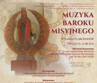 """Koncert """"Muzyka baroku misyjnego"""" z udziałem Chóru..."""