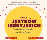 """Wykład otwarty: """"Świat języków iberyjskich"""""""