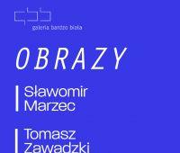 OBRAZY Sławomir Marzec Tomasz Zawadzki