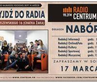 Nabór do Radia Centrum 98,2FM