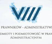 VIII Zjazd Prawników-Administratywistów 26.04.2018r.