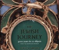 The Jewish journey: 4000 years in 22 objects from the...
