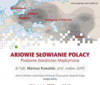 """Wykład prof. Mariusza Kowalskiego pt. """"Ariowie,..."""