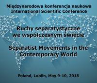 """Konferencja """"Ruchy separatystyczne we współczesnym..."""