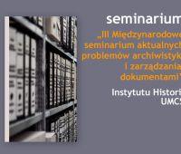 III Międzynarodowe seminarium aktualnych problemów...