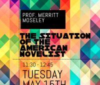 Professor Merritt Moseley on the American novelist