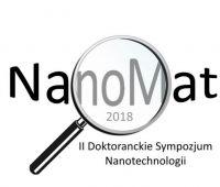 II Doktoranckie Sympozjum Nanotechnologii NanoMat -...