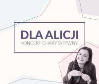 """ACK UMCS: Koncert charytatywny """"Dla Alicji"""""""