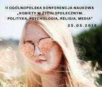 """Konferencja: """"Kobiety w życiu społecznym. Polityka,..."""