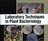 Laboratory techniques in plant bacteriology / Suresh G....