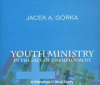 Youth ministry in the face of unemployment : a...