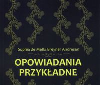 """Contos exemplares"" de Sophia de Mello Breyner Andresen..."