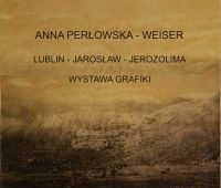 Mistyka i tajemnica w akwafortach Anny Perłowskiej-Weiser