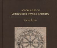 Introduction to computational physical chemistry / Joshua...
