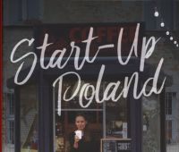 Start-up Poland: the people who transformed an economy /...