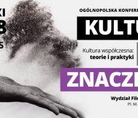 """Zaproszenie na konferencję """"Kultura ma..."""