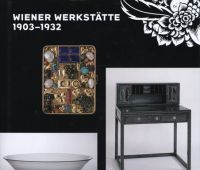 Wiener Werkstätte 1903-1932: the luxury of beauty / ed....