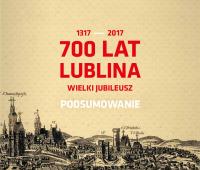 Księga jubileuszu Lublina – podsumowanie obchodów