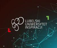 Lubelski Uniwersytet Inspiracji - idea i realizacja