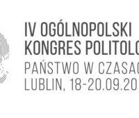 """Ogólnopolski Kongres Politologii """"Państwo w czasach..."""