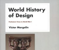 World history of design. Vol. 1, Prehistoric times to...