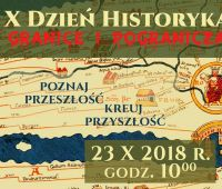"X Dzień Historyka pt. ""Granice i pogranicza""..."