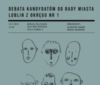 Debata: Kandydaci do Rady Miasta Lublina, okręg nr 1