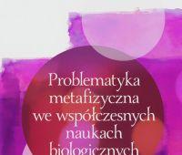 Książka: Problematyka metafizyczna we współczesnych...