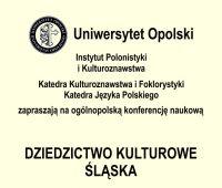 """""""Dziedzictwo kulturowe Śląska"""" - konferencja"""