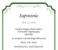 Zaproszenie na Jubileusz Profesora Henryka Gmiterka