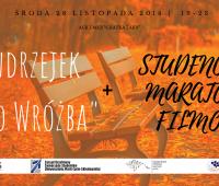 """""""Andrzejek albo wróżba + Studenckie Maratony..."""