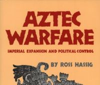 Aztec warfare : imperial expansion and political control...