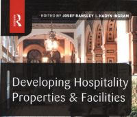 Developing hospitality properties and facilities / ed. by...