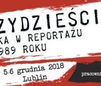 """Konferencja """"Trzydzieści. Polska w reportażu po 1989..."""