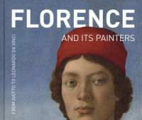 Florence and its painters : from Giotto to Leonardo da...