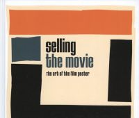 Selling the movie : the art of the film poster / Ian...