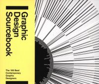 Graphic Design Sourcebook : the 100 best contemporary...