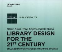 Library design for the 21st century : collaborative...