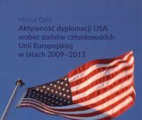 Aktywność dyplomacji USA wobec państw członkowskich Unii...