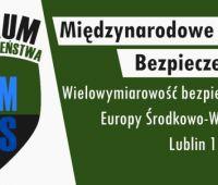 """Zaproszenie: """"Międzynarodowe Forum Bezpieczeństwa -..."""