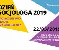 Dzień Socjologa: Społeczeństwo – realne czy wirtualne?