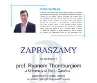 Spotkanie z prof. Ryanem Thornburgiem
