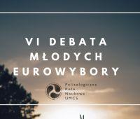 VI Debata Młodych - eurowybory (24.05.)