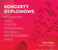 Koncerty Dyplomowe Studentów Jazzu i Muzyki Estradowej WA...
