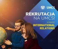 Studiuj International relations na UMCS