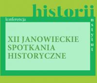 XII Janowieckie Spotkania Historyczne