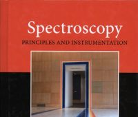 Spectroscopy : principles and instrumentation / Mark F....