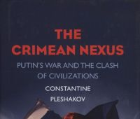 The Crimean nexus : Putin`s war and the clash of...