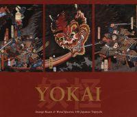 Yokai : strange beasts and weird spectres: 100 Japanese...