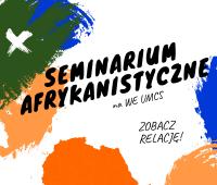Relacja z seminarium afrykanistycznego